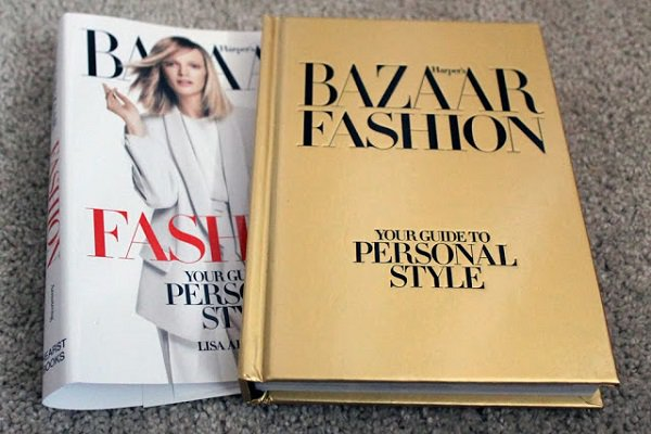 «Harper's Bazaar Fashion: Your Guide to Personal Style», Лиза Арсмтронг